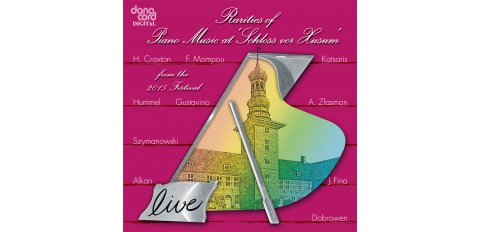 Rarities of Piano Music at �Schloss vor Husum� Vol. 28 from the 2015 Festival