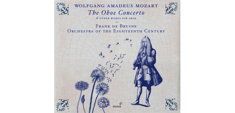 Mozart: The Oboe Concerto & Other Works for Oboe