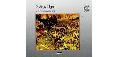 Ligeti, G.: Le Grand Macabre (2 cd)
