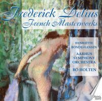Delius   : French Masterworks
